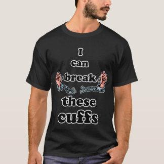 T-shirt Je peux casser ces manchettes