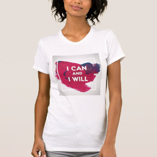 T-shirt Je peux et je vais le faire
