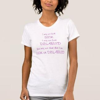T-shirt Je peux ne pas sembler malade ou handicapé