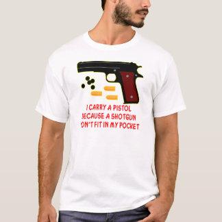 T-shirt Je porte un pistolet qu'un fusil de chasse ne