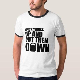 T-shirt Je prends des choses et les mets vers le bas