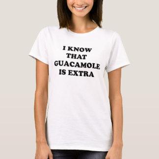 T-shirt Je sais que le guacamole est supplémentaire