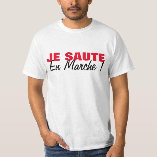 T-shirt Je Saute En Marche - Elections Presidentielles FRA