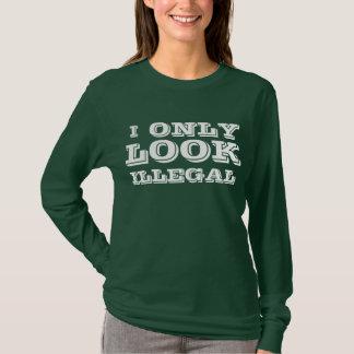 T-shirt Je SEMBLE seulement illégal