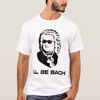 T-shirt Je serai Johann Sebastian Bach
