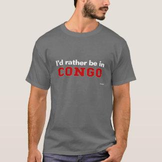 T-shirt Je serais plutôt au Congo