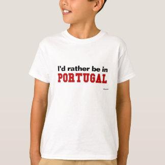 T-shirt Je serais plutôt au Portugal