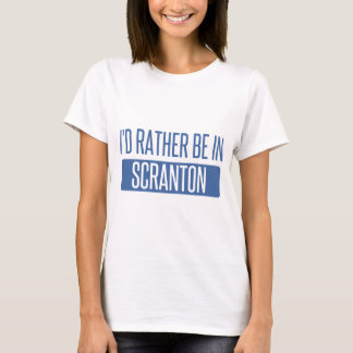 T-shirt Je serais plutôt dans Scranton