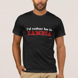 T-shirt Je serais plutôt en Zambie