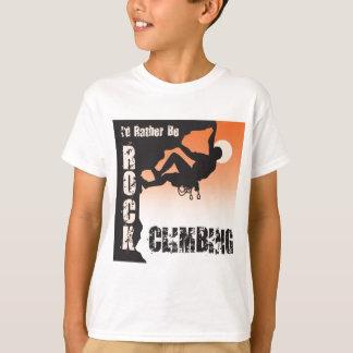 T-shirt Je serais plutôt escalade de roche