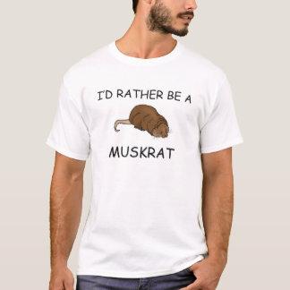 T-shirt Je serais plutôt un rat musqué