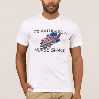 T-shirt Je serais plutôt un requin d'infirmière