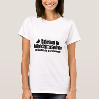 T-shirt Je souffre du syndrome multiple de Shih Tzu