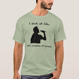 T-shirt Je suce à la vie… mais je suis impressionnant au