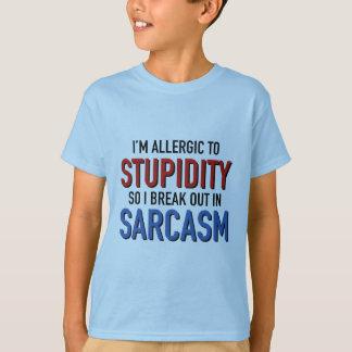 T-shirt Je suis allergique à la stupidité