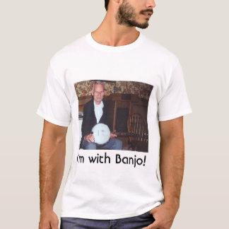 T-shirt Je suis avec le banjo !