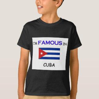 T-shirt Je suis célèbre au CUBA