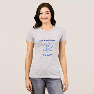 T-shirt Je suis chemise Geeky d'aujourd'hui rayonnant