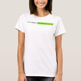 T-shirt Je suis de Mesopotamia.