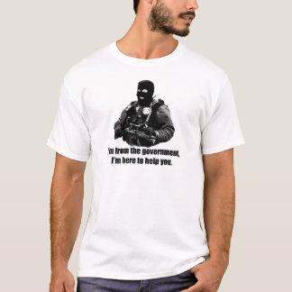 T-shirt Je suis du gouvernement, je suis ici pour vous