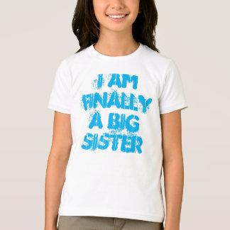 T-shirt Je suis finalement une chemise de grande soeur