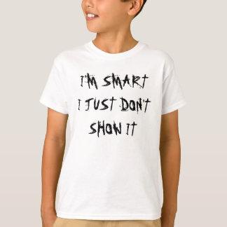T-shirt Je suis FUTÉ JE JUSTE NE LUI MONTRE PAS LA CHEMISE