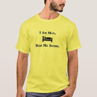 T-shirt Je suis homme m'entends ronfler