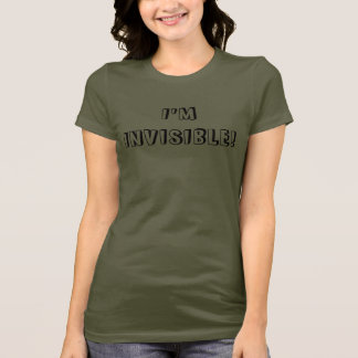 T-shirt Je suis INVISIBLE !