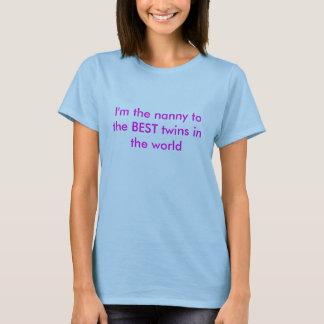 T-shirt Je suis la bonne d'enfants aux MEILLEURS jumeaux