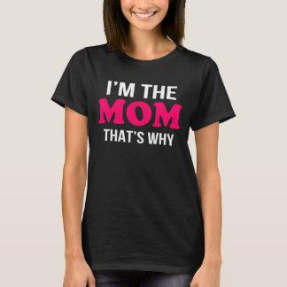 T-shirt je suis la maman qui est pourquoi