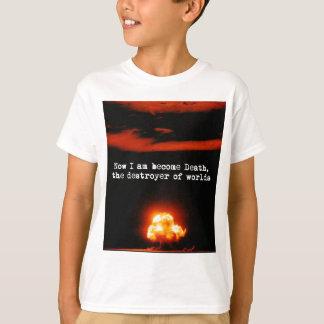 T-shirt Je suis la mort devenue, le destroyer des mondes