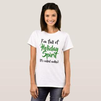 T-shirt Je suis plein de l'esprit de vacances, il a appelé