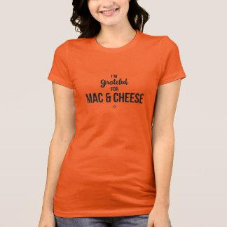 T-shirt Je suis reconnaissant pour le Mac et le fromage