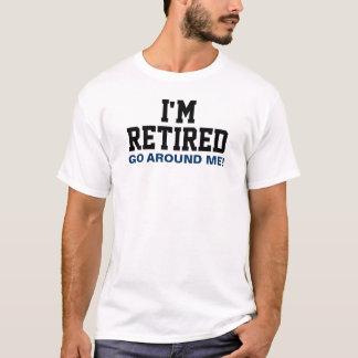 T-shirt Je suis retiré me circule