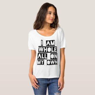 T-shirt Je suis sain et sauf tous par mes propres moyens