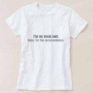 """T-shirt """"Je suis sur le repos vocal. Désolé pour les"""