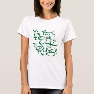 T-shirt Je suis trop sexy pour mes reins