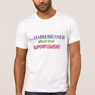 T-shirt Je suis un coiffeur. Quelle est la votre