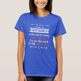 T-shirt Je suis un CRAFTAHOLIC