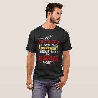 T-shirt Je suis un électricien pour épargner le temps