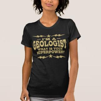 T-shirt Je suis un géologue ce qui est la votre