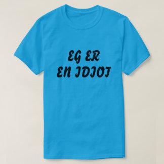 T-shirt Je suis un idiot dans le bleu norvégien