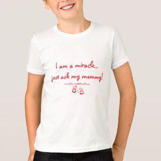 T-shirt Je suis un miracle… demande juste à ma maman !