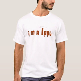 T-shirt Je suis un outil (régulier)