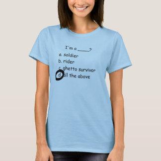 T-shirt Je suis un __? , soldierb d'A. riderc. surviv de