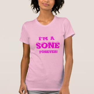 T-shirt Je suis un Sone pour toujours !