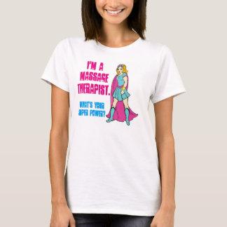 T-shirt Je suis un thérapeute de massage. Quel est votre