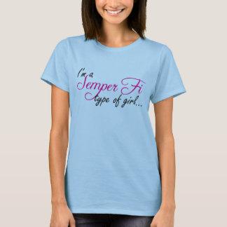 T-shirt Je suis un type de Semper fi de fille…
