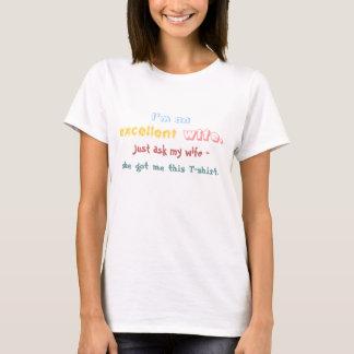T-shirt Je suis une excellente épouse - demandez juste à