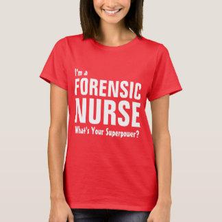 T-shirt Je suis une infirmière légale ce qui est la votre